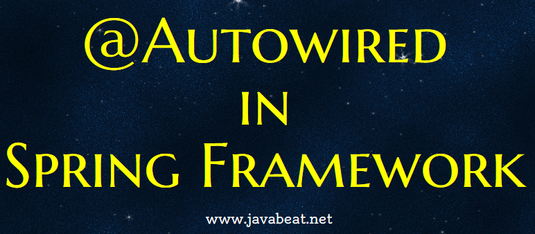Autowired annotation in spring framework