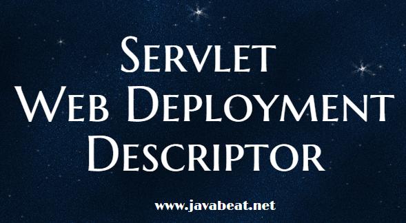 Servlet Web Deployment Descriptor