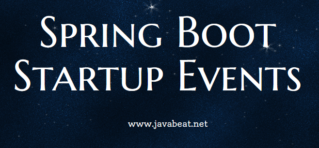 Spring Boot Startup Events