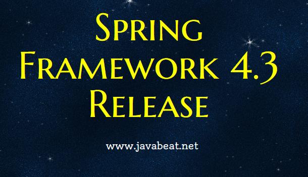 Spring Framework 4.3 Release